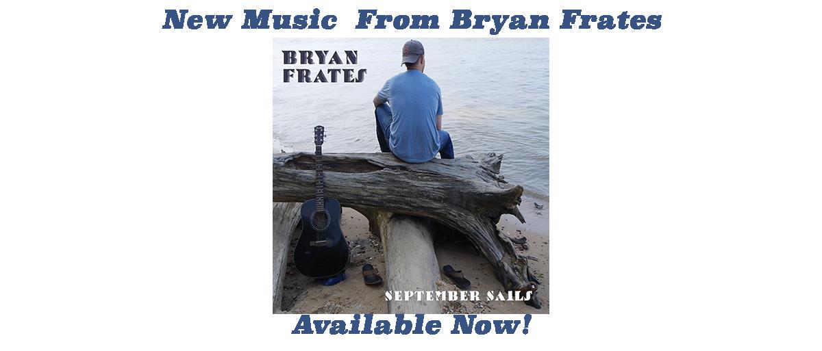 Bryan Frates' New Album